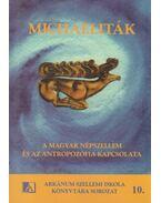 Michaeliták - Juhász József
