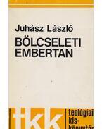 Bölcseleti embertan - Juhász László