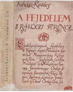 A fejedelem I-II. (dedikált) - Juhász Vilmos, Kovács György