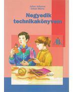 Negyedik technikakönyvem - Juhos Julianna, Urbán Márta