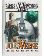 Párizs a XX. században - Jules Verne