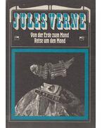 Von der Erde zum Mond / Reise um den Mond - Jules Verne