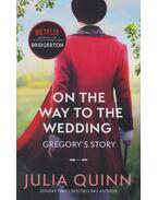 Bridgerton: On The Way To The Wedding - Julia Quinn