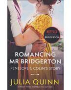 Bridgerton: Romancing Mr Bridgerton - Julia Quinn