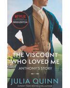 Bridgerton: The Viscount Who Loved Me - Julia Quinn