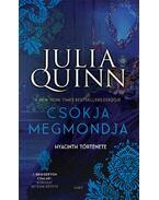 Csókja megmondja - Hyacinth története - A Bridgerton család 7. - Julia Quinn