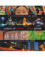 Colors of China - Kína színei - Jura Nanuk