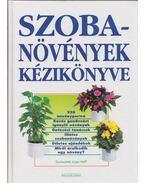 Szobanövények kézikönyve - Jürgen Wolff (Szerk.)
