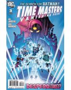 Time Masters: Vanishing Point 3. - Jurgens, Dan, Rapmund, Norm