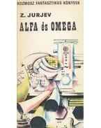 Hóhíd a szakadék fölött / Alfa és Omega - Jurjev Zinovij, Zsuravljova, V.