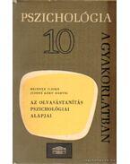 Az olvasástanítás pszichológiai alapjai - Justné Kéry Hedvig, Meixner Ildikó