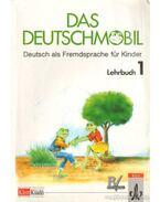 Das Deutschmobil 1 - Lehrbuch - Jutta Douvitsas-Gamst, Eleftherios Xantos, Sigrid Xanthos-Kretzschmer