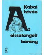 Az elcsatangolt bárány - Kabai István
