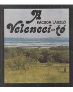 A Velencei-tó - Kácsor László