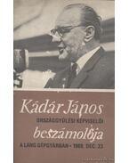 Kádár János országgyűlési képviselő beszámolója a Láng Gépgyárban 1969. dec. 23. - Kádár János