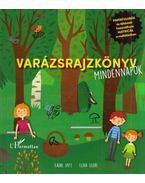 Varázsrajzkönyv - Mindennapok - Kadre Spitz, Elina Sildre