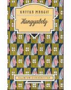 Hangyaboly - Talentum Diákkönyvtár - Kaffka Margit