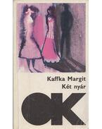 Két nyár - Kaffka Margit