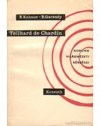 Teilhard de Chardin - Kahane, E., Garaudy, Roger