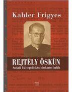 Rejtély Öskün - Kahler Frigyes