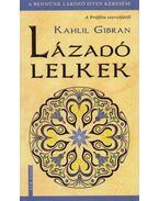 Lázadó lelkek - Kahlil Gibran