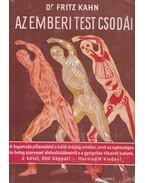 Az emberi test csodái I-II. - Kahn,Fritz Dr.