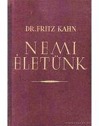 Nemi életünk - Kahn,Fritz Dr.