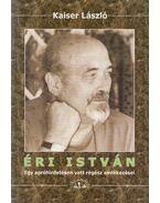 Éri István (dedikált) - Kaiser László