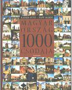 Magyarország 1000 csodája - Kaiser Ottó, Papp Márió