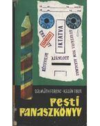 Pesti panaszkönyv - Kaján Tibor, Dalmáth Ferenc