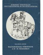 Magyarország története a 16-18. században - Kalmár János