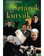 Sztárok és kutyák - Kalmár Tibor