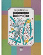 Kalamona kalamajka - Kamarás István