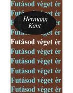 Futásod véget ér - Kant, Hermann