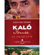 Kaló Imre - Az orákulum - Kántor Endre