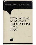 Romániai magyar irodalom 1945-1970 - Kántor Lajos, Láng Gusztáv
