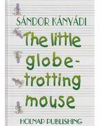 The little globe-trotting mouse - Kányádi Sándor