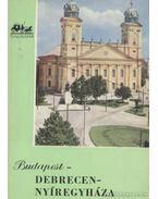 Budapest-Debrecen-Nyíregyháza - Kapalyag Imre