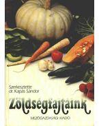 Zöldségfajtáink - Kapás Sándor
