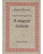 A magyar észjárás - Karácsony Sándor