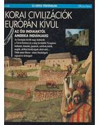 Korai civilizációk Európán kívül - Karádi Ilona