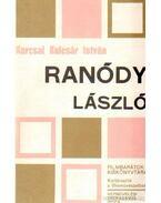 Ranódy László - Karcsai Kulcsár István