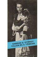 Villon és a többiek - Kardos G. György