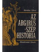 Az Árgirus-széphistória - Kardos Tibor