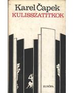 Kulisszatitkok - Karel Capek