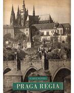 Praga Regia - Karel Plicka