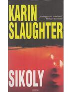 Sikoly - Karin Slaughter