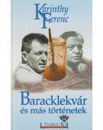 Baracklekvár és más történetek - Karinthy Ferenc