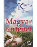 Magyar történet - Karinthy Ferenc