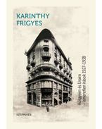 Hölgyeim és Uraim - Ismeretlen írások 1927-1938 - Karinthy Frigyes